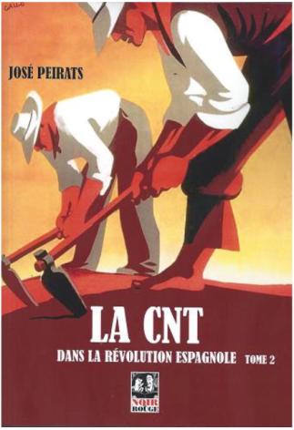 La CNT dans la révolution - Tome 2