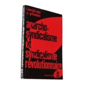 anarcho-syndicalisme-et-syndicalisme-revolutionnaire-de-mercier-vega-luis-974459396_L-300x300